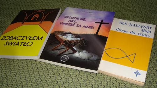 3 książki ZOBACZYŁEM ŚWIATŁO, URODZIŁ SIĘ ABY UMRZEĆ ZA MNIE, MOJA DROGA DO WIARY
