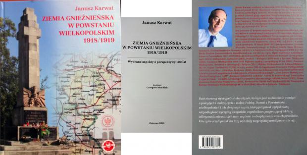 ZIEMIA GNIEŹNIEŃSKA W POWSTANIU WIELKOPOLSKIM 1918 1919 JANUSZ KARWAT #Gniezno #Powstanie #wielkopolskie